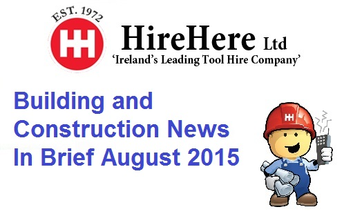Hire Here Ltd Dublin Irish Construction News August