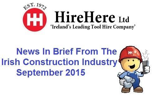 Irish Construction Industry News September 2015