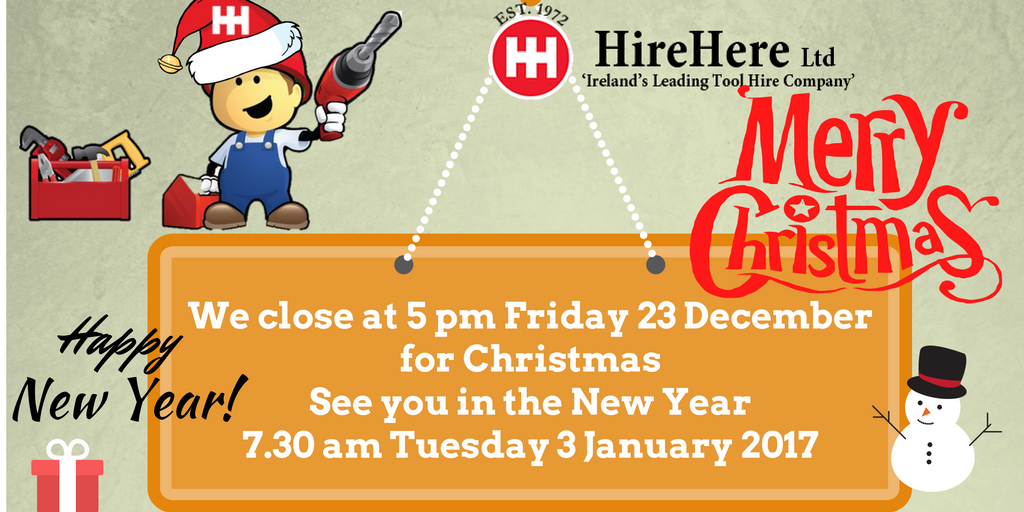 Hire Here Ltd Christmas 2016 closing times