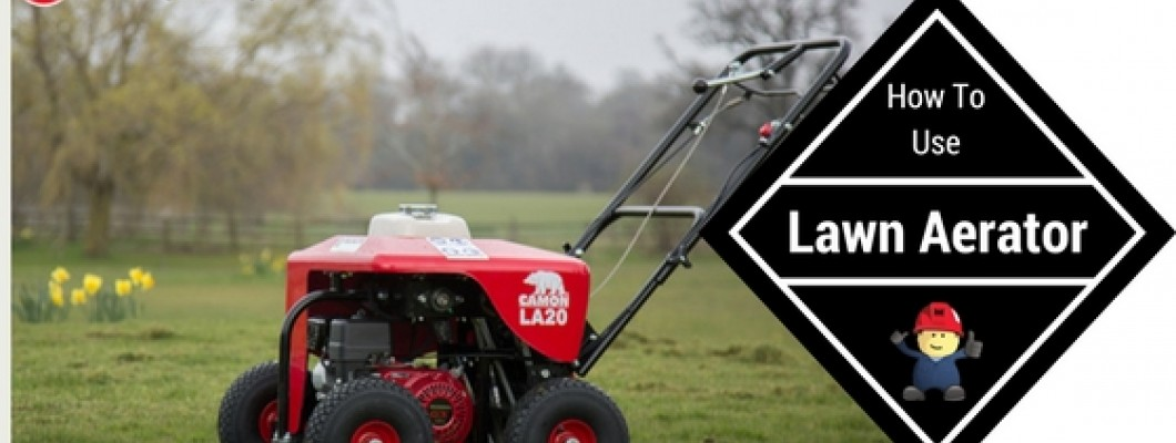 How To Use A Lawn Aerator